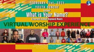 February 21st, 2021: Sunday Morning Virtual Worship Service: Youth Sunday