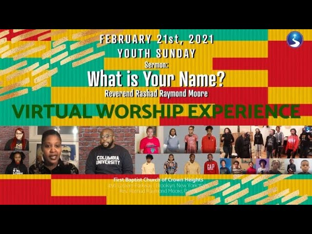 February 21st, 2021: Sunday Morning Virtual Worship Service: Youth Sunday