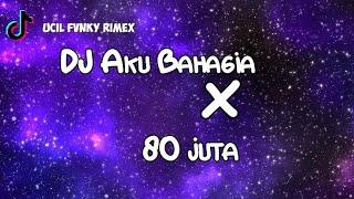 Download DJ OLD Aku Bahagia X 80 Juta Viral Tiktok Terbaru 2021