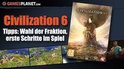 Civilization 6 Tipps   Den richtigen Anführer wählen & Die ersten Schritte in Civ6 Tutorial