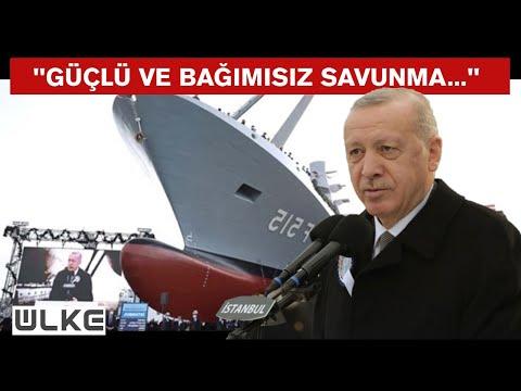 Cumhurbaşkanı Erdoğan: Savaş gemisi yapan 10 ülkeden biriyiz