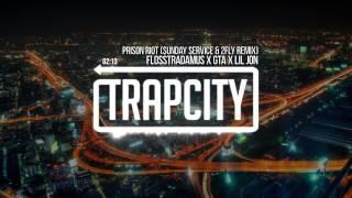 Flosstradamus feat. GTA & Lil Jon - Prison Riot ($unday $ervice & 2Fly Remix)