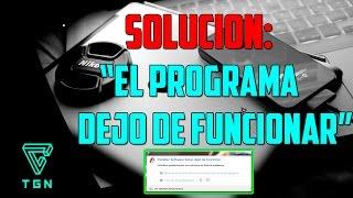 SOLUCION: El Programa Dejo de Funcionar (Tutorial)