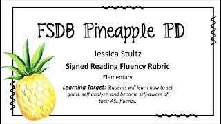 """Signed Reading Fluency"" Rubric"