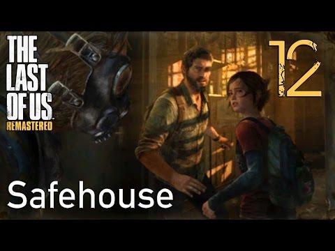 The Last of Us GROUNDED Walkthrough Part 12: Safehouse