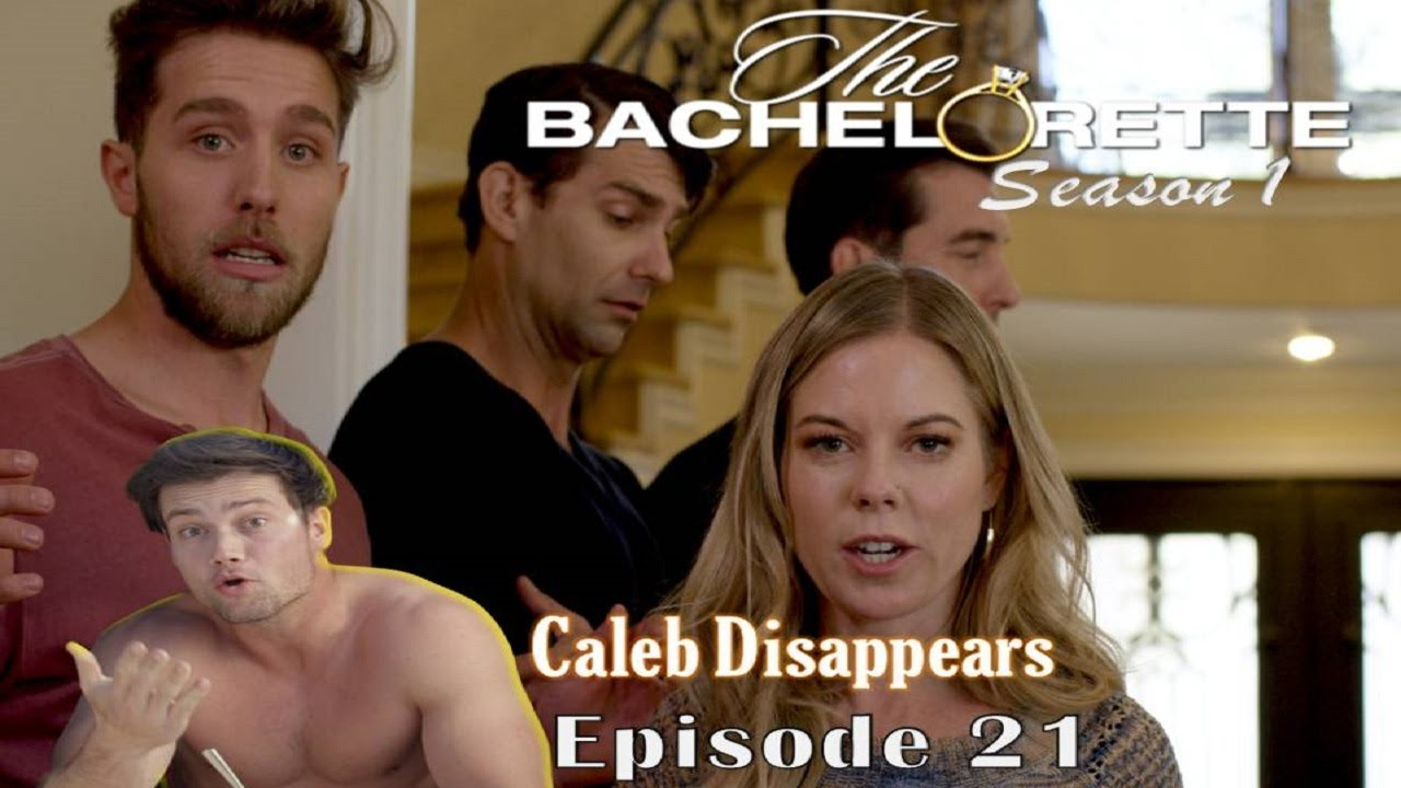 The Bachelorette Season 1 Episode 21 | Caleb Disappears   @ConnorMurphyOfficial