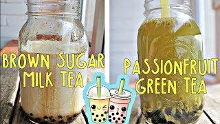2 VEGAN BUBBLE TEA RECIPES!! (BROWN SUGAR MILK TEA & PASSIONFRUIT GREEN TEA)