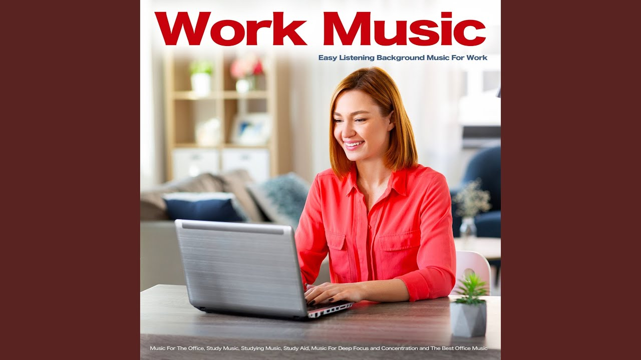 Concentration Music For Work Youtube
