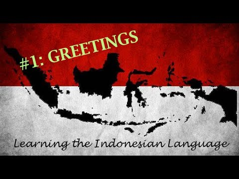 Learning the indonesian language 1 greetings youtube learning the indonesian language 1 greetings m4hsunfo
