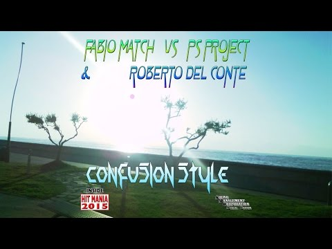 Fabio Match vs PS Project & Roberto Del Conte - Confusion Style (HIT MANIA 2015)