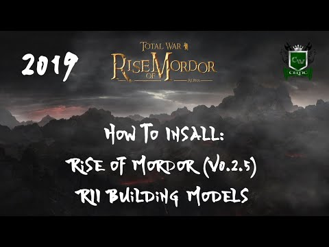 HOW TO INSTALL THE RISE OF MORDOR MOD (WITH RII BUILDINGS MODELS MOD) 2019