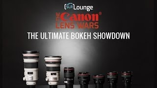 The Canon Lens Wars Ultimate Bokeh Showdown!