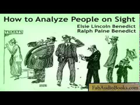 HOW TO ANALYZE PEOPLE ON SIGHT by Elsie Lincoln Benedict and Ralph Paine Benedict - full audiobook Mp3