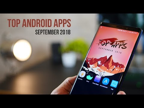 Top 5 Best Android Apps - Sept 2018