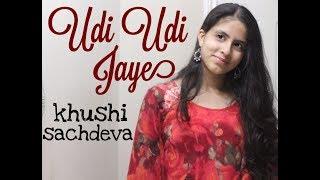 Udi Udi Jaye | Dhoom Dham Dance Choreography | Khushi Sachdeva