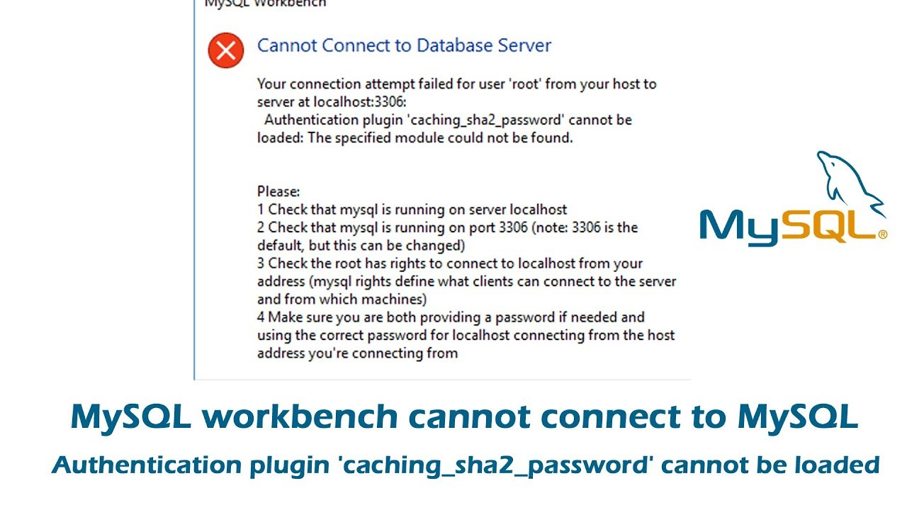 MySQL Workbench Cannot Connect to Database Server -'caching_sha2_password'  cannot be loaded