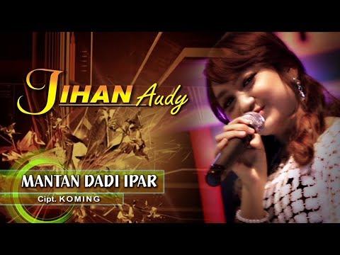 Jihan Audy - Mantan Dadi Ipar [OFFICIAL] thumbnail