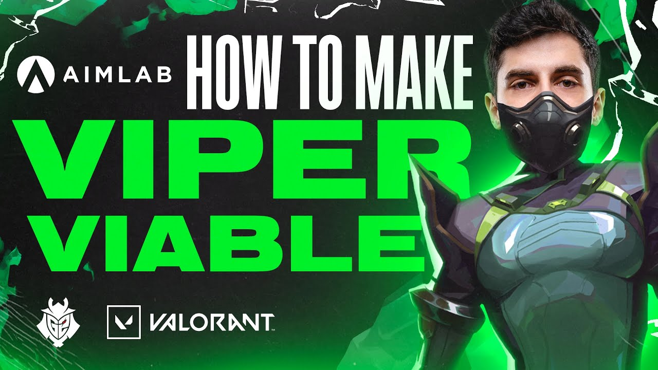 How To Make Viper Viable   Mixwell VALORANT Tips & Tricks With Aim Lab