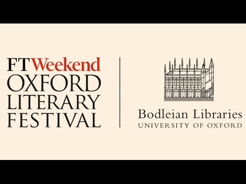 Oxford Literary Festival - FT Weekend at the Bodleian