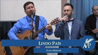 Lindo País | Pr. Ivan e Maicon
