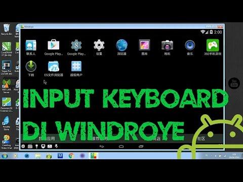 Cara Input keyboard di Windroye