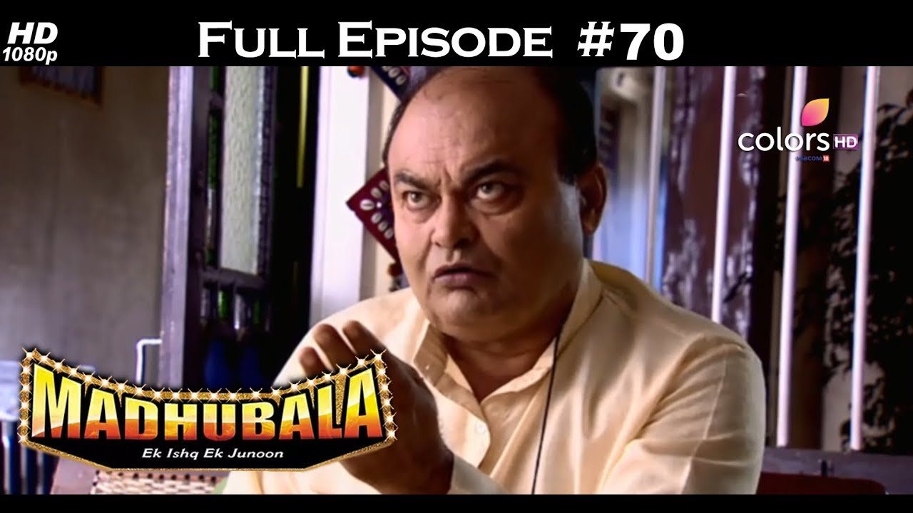 Madhubala - Full Episode 70 - With English Subtitles
