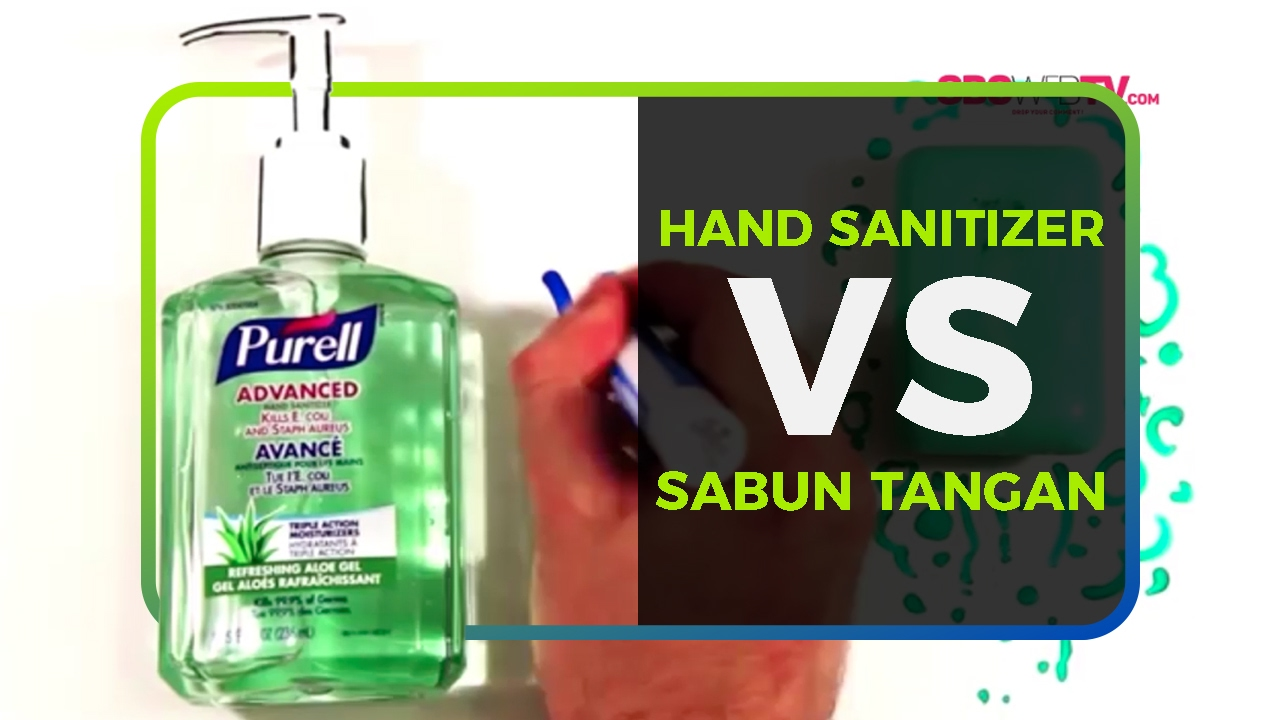 HAND SANITIZER VS SABUN TANGAN