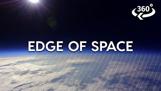 Journey To The Edge Of Space 360 Video