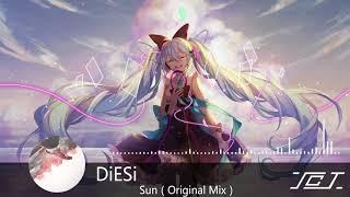 DiESi   Sun(Original Mix)