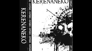 Kerenaneko - DEMO [FULL DEMO] (2006)