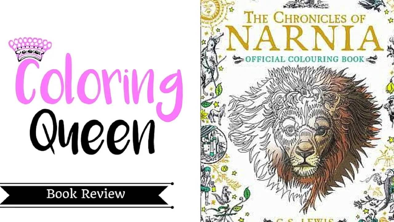 Chronicles of Narnia - Coloring Book Review - YouTube