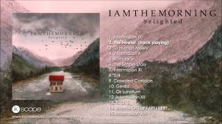 Iamthemorning - The Howler (from Belighted)