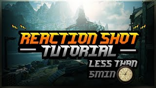Gears of War 4 Tutorial: HOW TO REACTION SHOT IN LESS THAN 5 MINUTES