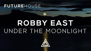 Robby East - Under the Moonlight