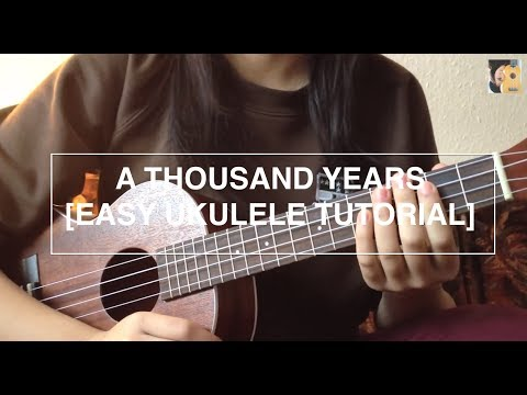 A Thousand Years Christina Perri Easy Ukulele Tutorial No Capo