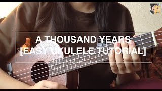 A thousand years - Christina Perri (EASY Ukulele Tutorial - no capo)