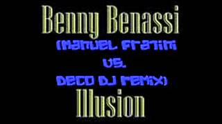Benny Benassi - Illusion ( Manuel Fratini vs. Deco DJ Remix ).wmv