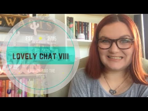 Lovely Chat VIII | Lauren and the Books