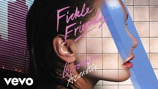 Fickle Friends - Brooklyn