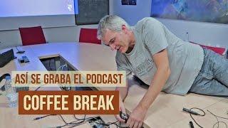 así se graba el podcast coffee break vlog38