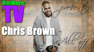 Chris Brown - All off [HQ]