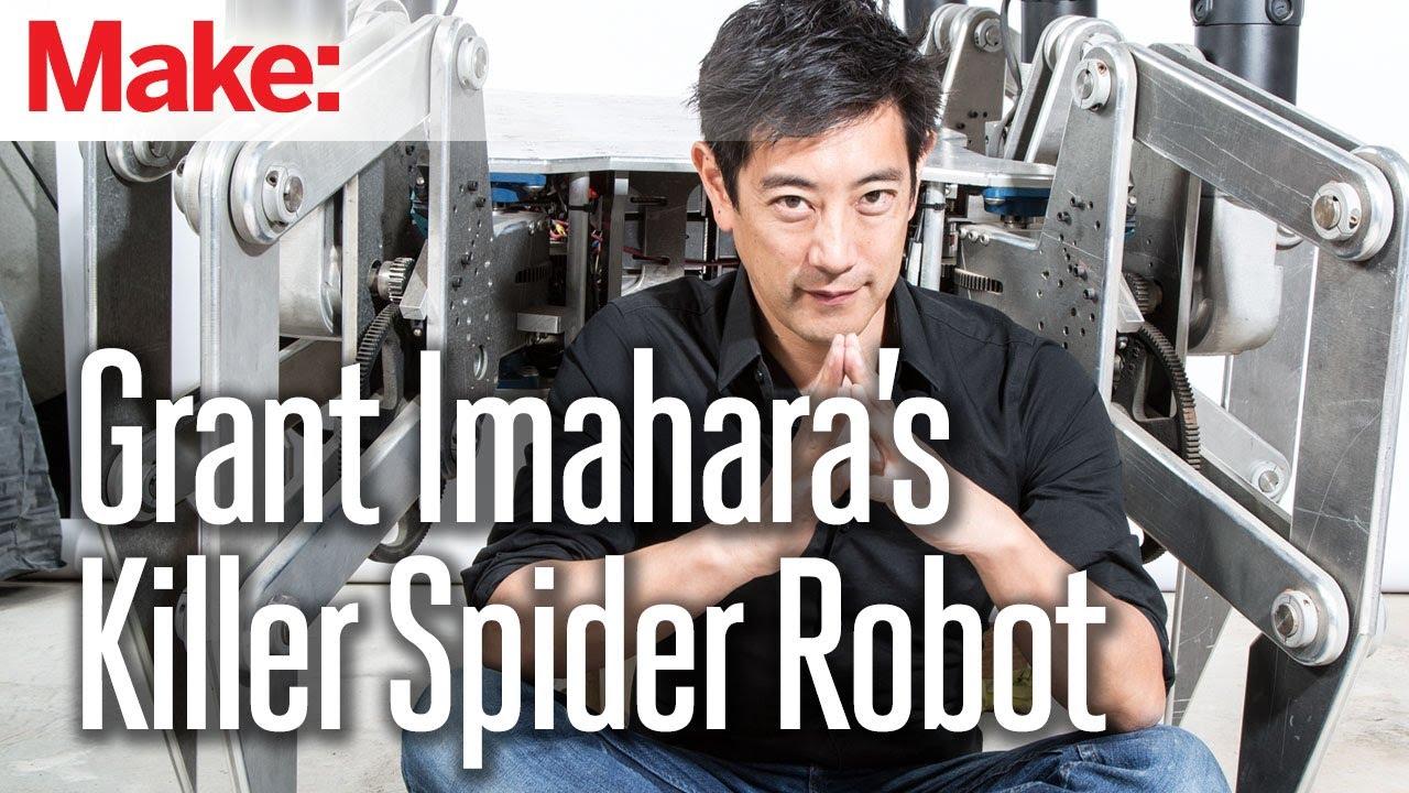Grant Imaharas Giant Killer Spider Robot Youtube