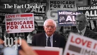 Would Bernie Sanders's Medicare-for-all save Americans money? | The Fact Checker