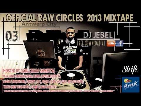 Raw Circles 2013 Mixtape | STRIFE.TV | DJ Jebel