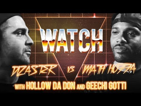 WATCH: DIZASTER vs MATH HOFFA with HOLLOW DA DON and GEECHI GOTTI