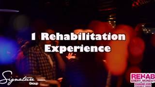 Signature Group Presents - Rehab Every Monday At Dandelion Stephen's Green