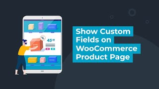 Show Custom Fields on WooCommerce Product Page(, 2018-04-24T11:32:56.000Z)