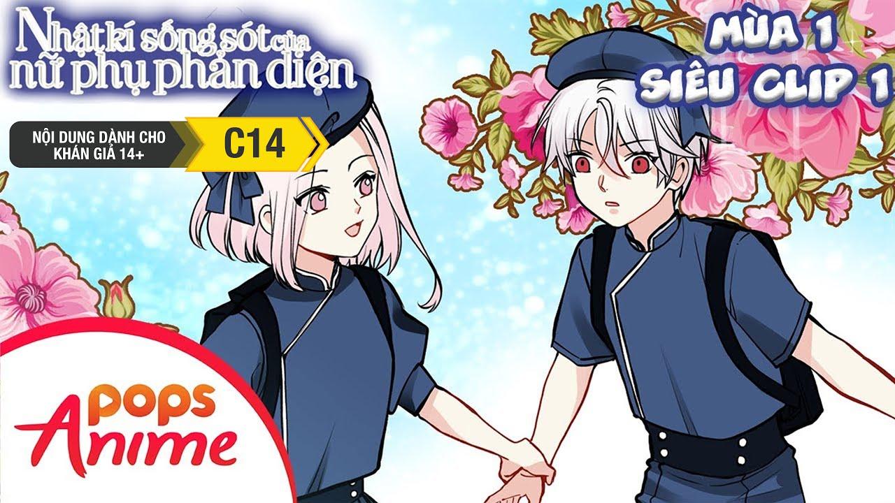 Nhật Ký Sống Sót Của Nữ Phụ Phản Diện Mùa 1 - Siêu Clip 1