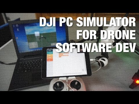 Using DJI PC Simulator for Drone Software Development