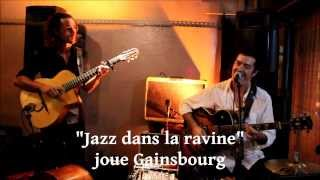 Jazz dans la Ravine joue Gainsbourg